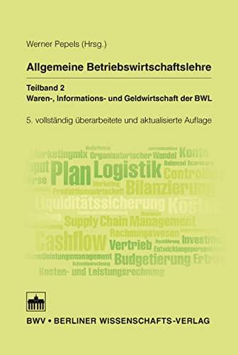 Allgemeine Betriebswirtschaftslehre 02: Werner Pepels