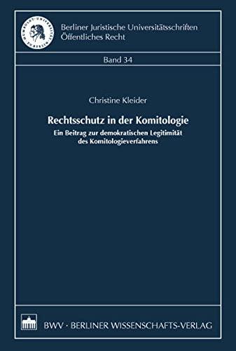 Rechtsschutz in der Komitologie: Christine Kleider