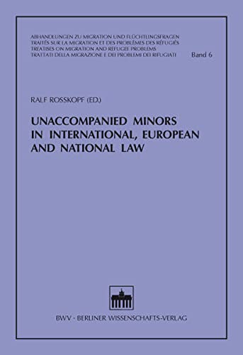 9783830535782: Unaccompanied Minors in International, European and National Law