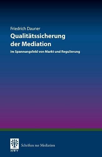 Qualitätssicherung der Mediation: Friedrich Dauner