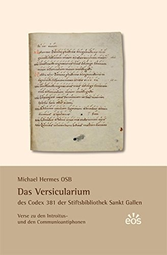 Das Versicularium des Codex 381 der Stiftsbibliothek St. Gallen: Michael Hermes