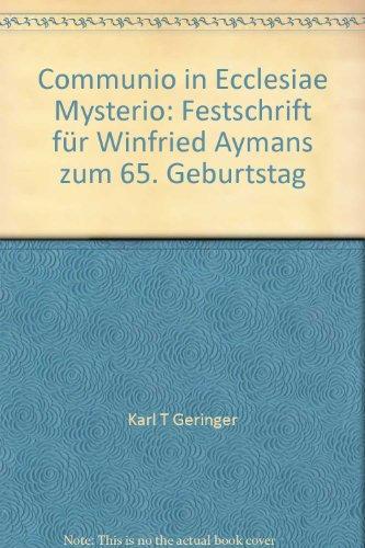 9783830670827: Communio in Ecclesiae Mysterio: Festschrift für Winfried Aymans zum 65. Geburtstag