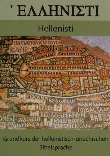 9783830672319: Hellenisti: Grundkurs der hellenistisch-griechischen Bibelsprache