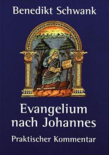 Evangelium nach Johannes: Benedikt Schwank
