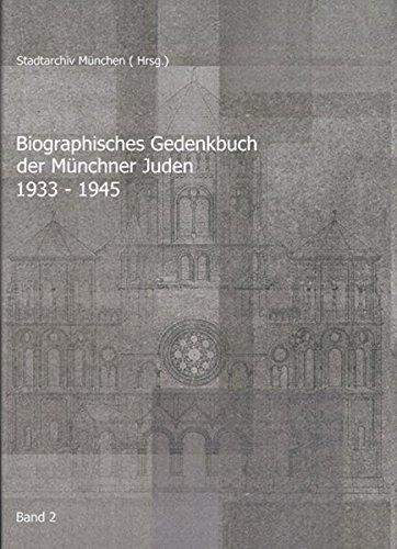 9783830672807: Biographisches Gedenkbuch der Münchner Juden 1933-1945: Band 2 (M - Z)