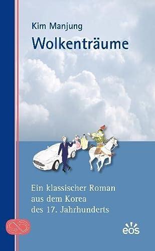 Wolkenträume - Ein klassischer Roman aus dem: Kim Manjung