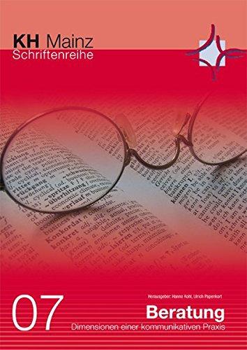 Beratung - Dimensionen einer kommunikativen Praxis: Hanne Kohl
