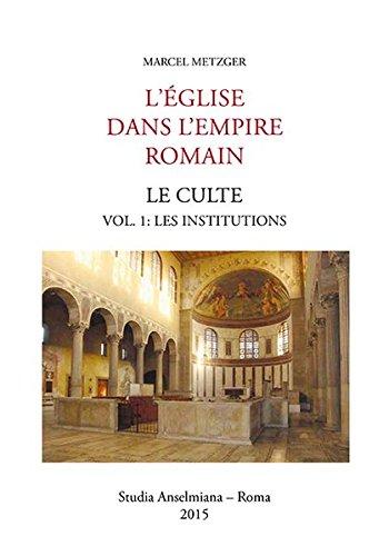 L'Église dans L'Empire romain: Marcel Metzger