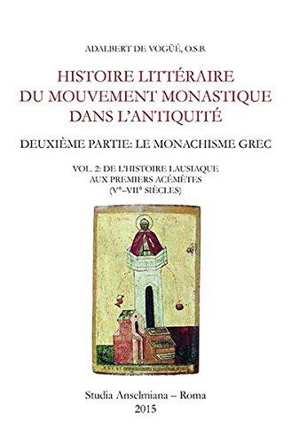 9783830677239: Histoire littéraire du mouvement monastique dans l'antiquité. Deuxième partie: le monachisme grec