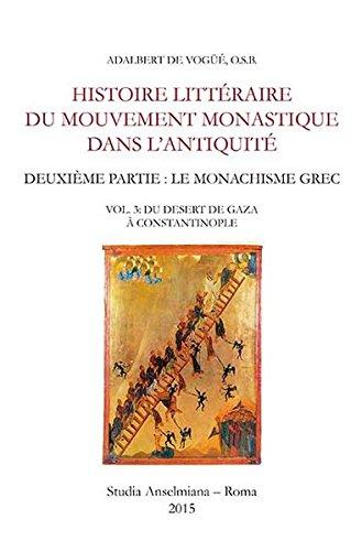 9783830677246: Histoire littéraire du mouvement monastique dans l'antiquité. Deuxième partie: le monachisme grec