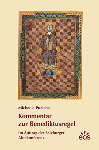 Kommentar zur Benediktusregel: Michaela Puzicha