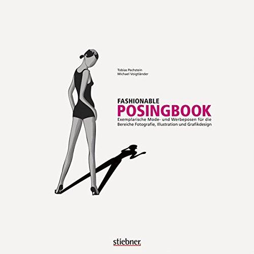 9783830708391: Fashionable Posingbook