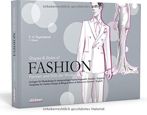 9783830708438: Fashion - Formen und Stile der Mode: Vorlagen für Modedesign & zweisprachiges Nachschlagewerk (Deutsch/Englisch)