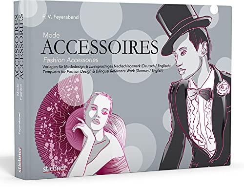 9783830708575: Mode-Accessoires: Vorlagen für Modedesign & zweisprachiges Nachschlagewerk