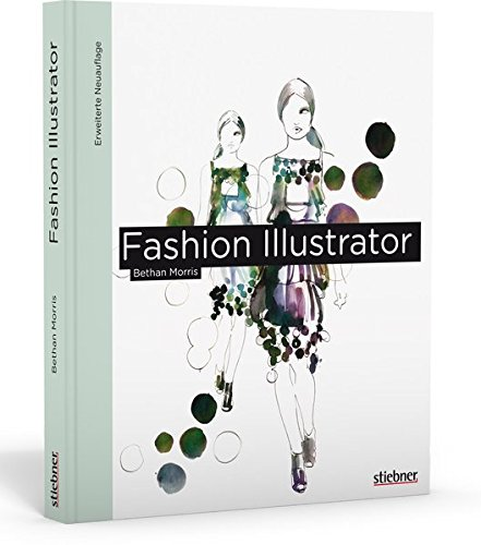 9783830708605: Fashion Illustrator