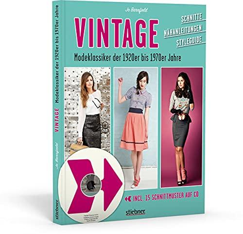 9783830709022: Vintage - Modeklassiker der 1920er bis 1970er Jahre - Schnitte, N�hanleitungen, Styleguide (mit CD)
