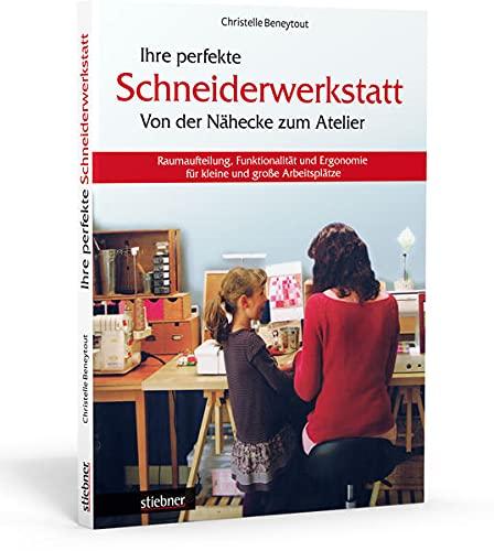 Ihre perfekte Schneiderwerkstatt - Beneytout, Christelle