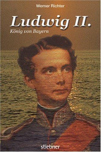9783830710219: Ludwig II. - König von Bayern