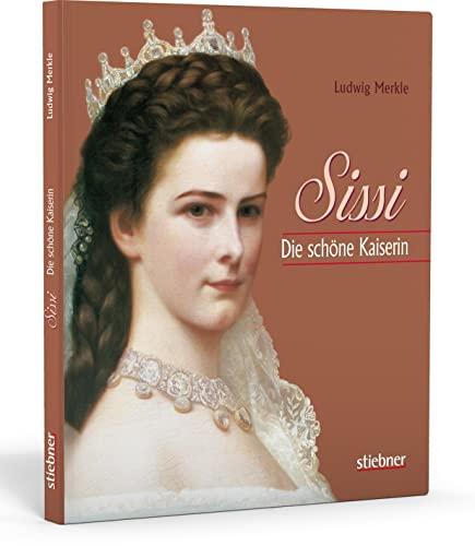 9783830710233: Sissi. Die schöne Kaiserin