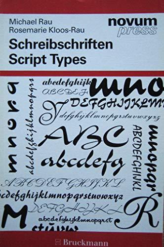 Schreibschriften. Script Types. Text in Deutsch und: Michael Rau, Rosemarie