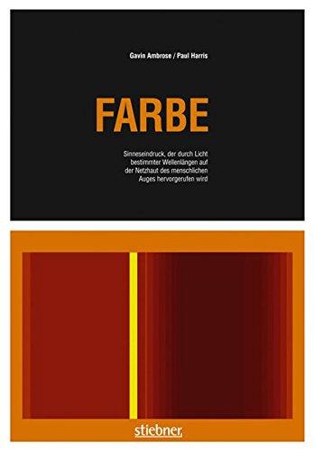 9783830713128: Farbe: Sinneseindruck, der durch Licht bestimmter Wellenlänge auf der Netzhaut des meschlichen Auges hervorgerufen wird