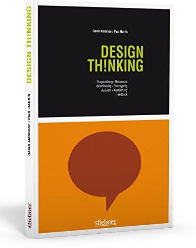 9783830713814: Design Thinking: Fragestellung, Recherche, Ideenfindung, Prototyping, Auswahl, Ausführung, Feedback