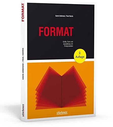 9783830714248: Format - Gr��e, Form und Ausstattung von Printprodukten