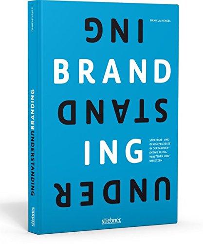 9783830714330: Understanding Branding