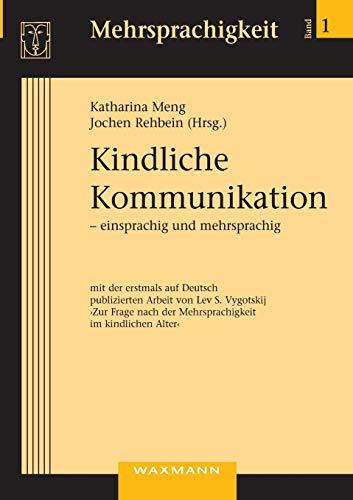 Kindliche Kommunikation - einsprachig und mehrsprachig: Waxmann Verlag