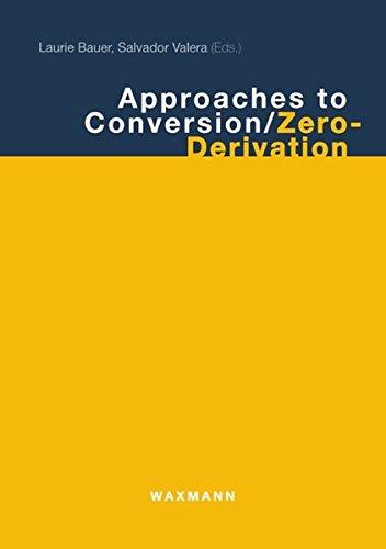 9783830914563: Approaches to Conversion/Zero-Derivation