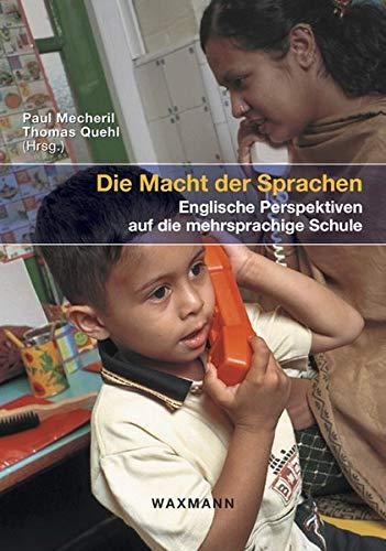 9783830916277: Die Macht der Sprachen: Englische Perspektiven auf die mehrsprachige Schule