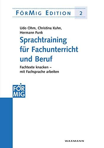 9783830917441: Sprachtraining für Fachunterricht und Beruf: Fachtexte knacken - mit Fachsprache arbeiten