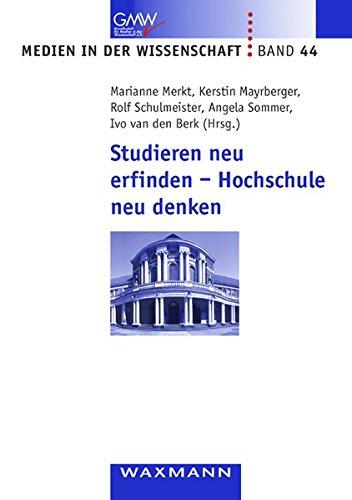 9783830918776: Studieren neu erfinden - Hochschule neu denken
