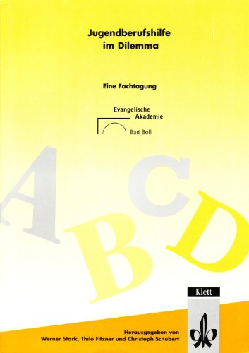 9783830919650: Jugendberufshilfe im Dilemma: Eine Fachtagung der evangelischen Akademie Bad Boll