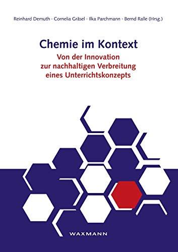 9783830919773: Chemie im Kontext: Von der Innovation zur nachhaltigen Verbreitung eines Unterrichtskonzepts