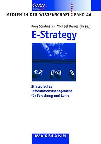 9783830919919: E-Strategy: Strategisches Informationsmanagement für Forschung und Lehre