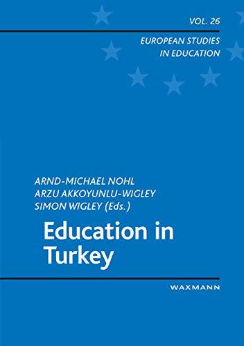 9783830920694: Education in Turkey (European Studies in Education)