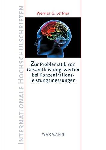 Zur Problematik von Gesamtleistungswerten bei Konzentrationsleistungsmessungen: Waxmann Verlag GmbH