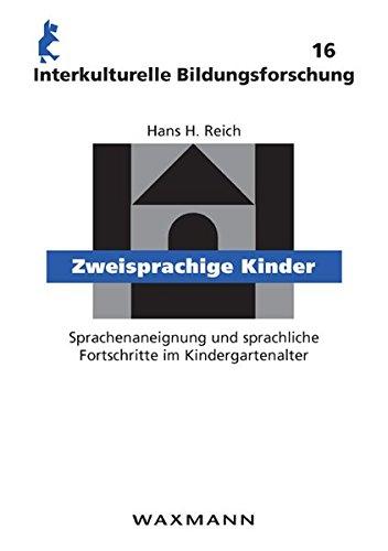9783830921370: Zweisprachige Kinder: Sprachenaneignung und sprachliche Fortschritte im Kindergartenalter