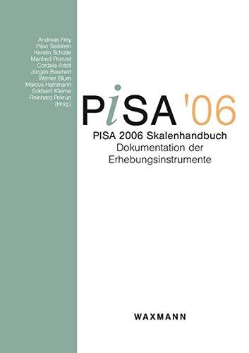 PISA 2006 Skalenhandbuch: Andreas Frey