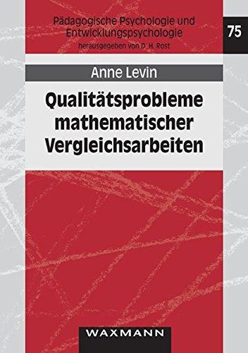 9783830921912: Qualitätsprobleme mathematischer Vergleichsarbeiten: Erfassung mathematischer Kompetenzen und psychometrische Modellierung einer landesweiten Prüfungsarbeit in Klassenstufe 10