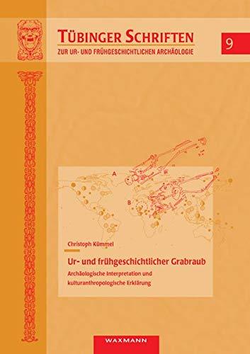 Ur- und frühgeschichtlicher Grabraub: Christoph K�mmel