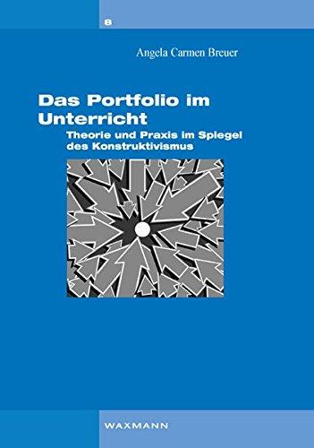 9783830922322: Das Portfolio im Unterricht: Theorie und Praxis im Spiegel des Konstruktivismus