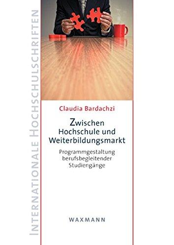 Zwischen Hochschule und Weiterbildungsmarkt: Claudia Bardachzi
