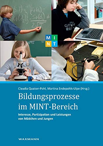 9783830923022: Bildungsprozesse im MINT-Bereich: Interesse, Partizipation und Leistungen von M�dchen und Jungen