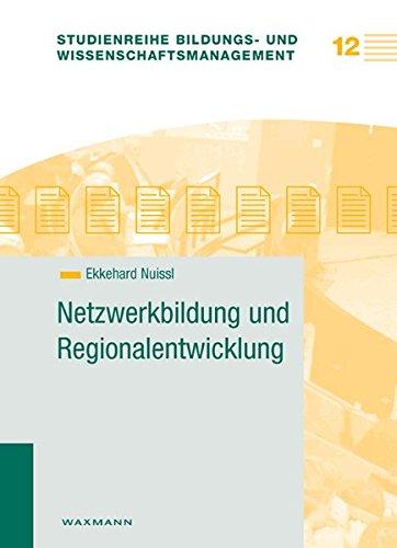9783830923862: Netzwerkbildung und Regionalentwicklung
