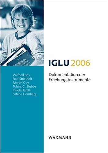 9783830924135: IGLU 2006: Dokumentation der Erhebungsinstrumente