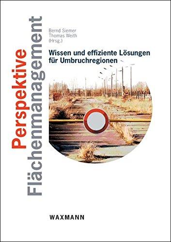 9783830924920: Perspektive Fl�chenmanagement: Wissen und effiziente L�sungen f�r Umbruchregionen