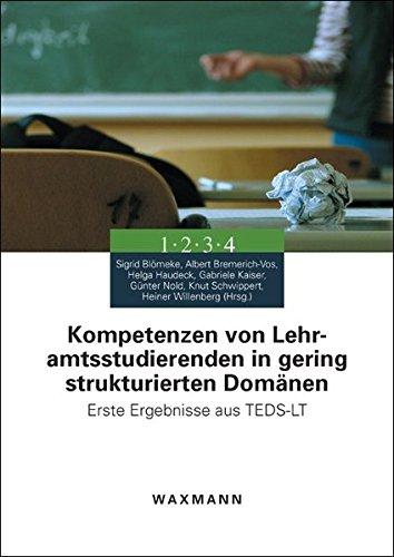9783830925101: Kompetenzen von Lehramtsstudierenden in gering strukturierten Dom�nen: Erste Ergebnisse aus TEDS-LT