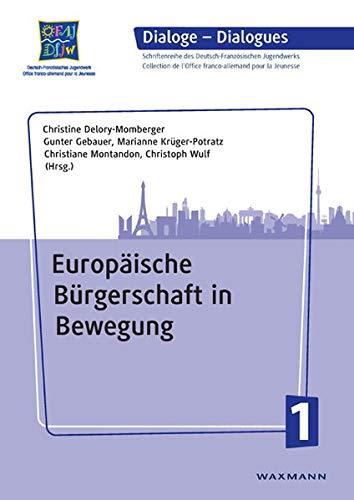 9783830925705: Europäische Bürgerschaft in Bewegung